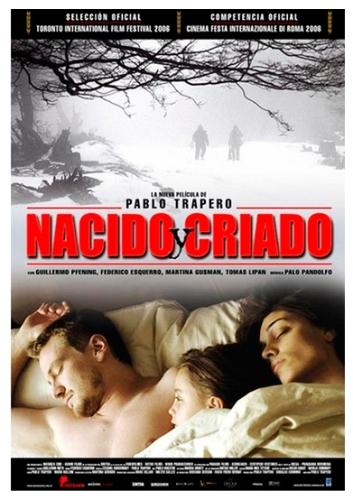 """""""Nacido y criado"""" de Pablo Trapero (2006)."""