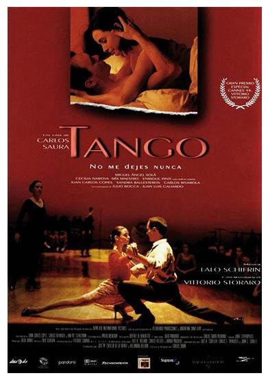 """""""Tango"""" de Carlos Saura (1997/8). Nominada al Oscar Mejor Película extranjera."""