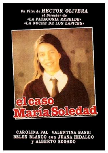 """""""El caso María Soledad"""" de Hector Olivera (1993)."""